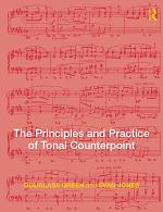 The Principles and Practice of Tonal Counterpoint