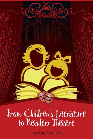 From Children s Literature to Readers Theatre