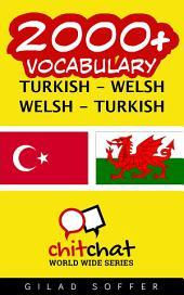 2000+ Turkish - Welsh Welsh - Turkish Vocabulary