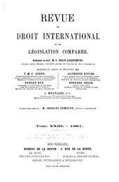 Revue de droit international et de législation comparée: Volume23