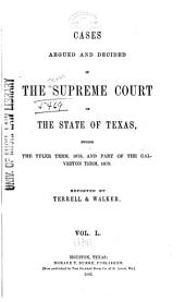 The Texas Reports: Cases Adjudged in the Supreme Court, Volume 50