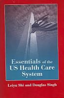 Essentials of the US Health Care System PDF