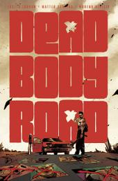 Dead Body Road: Volume 1
