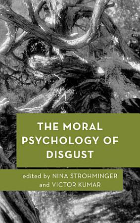 The Moral Psychology of Disgust PDF