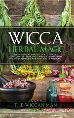 Wicca Herbal Magic