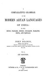 A Comparative Grammar of the Modern Aryan Languages of India: On sounds