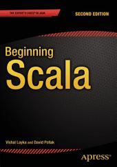 Beginning Scala: Edition 2