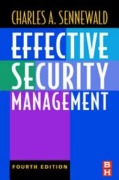Effective Security Management: Edition 4