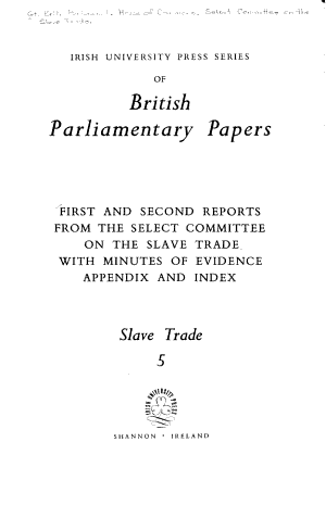 First and Second Reports from the Select Committee on the Slave Trade PDF