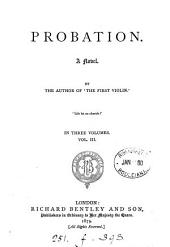 Probation, by the author of 'The first violin'.