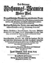 Der Getreue Rechnungs-Beamte ...: Aus den Gründen der Rechte ... und der Erfahrung deduciret ...