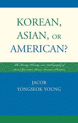 Korean  Asian  or American