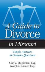 Guide to Divorce in Missouri