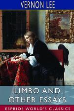 Limbo and Other Essays (Esprios Classics)