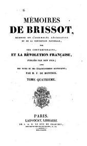 Mémoires de Brissot: mémoires sur ses contemporains et la Révolution Française, Volume4