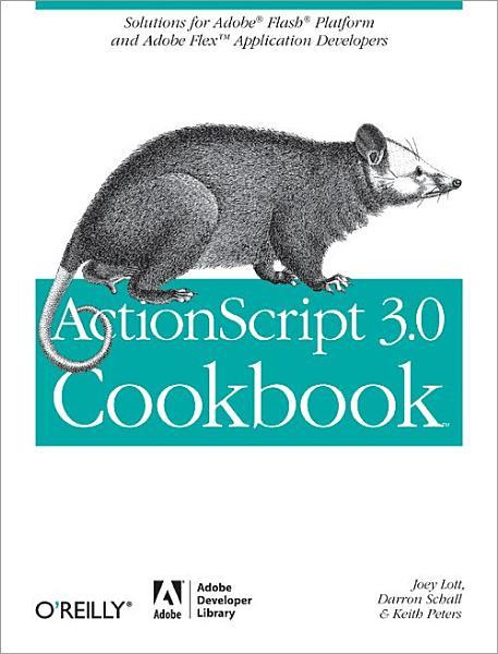 ActionScript 3 0 Cookbook
