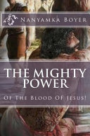 The Mighty Power of the Blood of Jesus