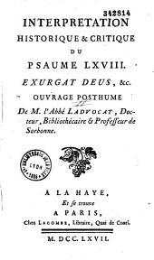 Interpretation historique et critique du pseaume LXVIII Exurgat Deus...