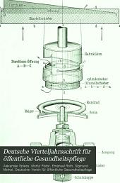 Deutsche Vierteljahrsschrift für öffentliche Gesundheitspflege: Band 34
