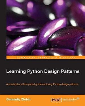 Learning Python Design Patterns PDF