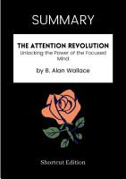 SUMMARY   The Attention Revolution  Unlocking The Power Of The Focused Mind By B  Alan Wallace PDF