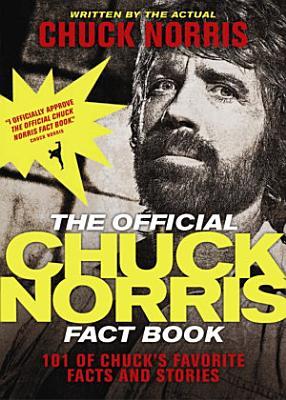 The Official Chuck Norris Fact Book