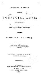The Delights of Wisdom Pertaining to Conjugial Love
