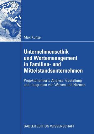 Unternehmensethik und Wertemanagement in Familien  und Mittelstandsunternehmen PDF