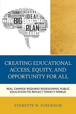 Creating Educational Access  Equity  and Opportunity for All