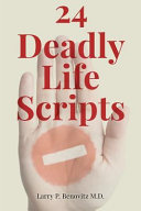 24 Deadly Life Scripts