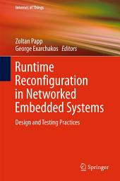 Runtime Reconfiguration in Networked Embedded Systems: Design and Testing Practices