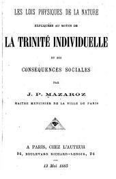 Les lois physiques de la nature expliquées au moyen de la Trinité Individuelle et ses conséquences sociales