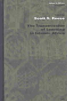 The Transmission of Learning in Islamic Africa PDF