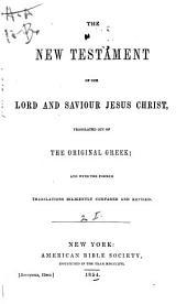 El Nuevo Testamento de Nuestro SeÆnor Jesus-Christo: Version cotejada cuidadosamente con las antiguas traducciones, y revisada con arreglo al original griego por la Sociedad Americana de la Biblia ...
