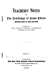 Teachers' Notes on the Teachings of Jesus Christ: Christian Ethics for Boys and Girls, Part 2
