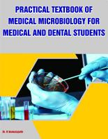PRACTICAL TEXTBOOK OF MEDICAL MICROBIOLOGY FOR MEDICAL AND DENTAL STUDENTS PDF