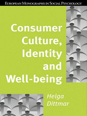 Consumer Culture  Identity and Well Being