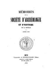 Mémoires de la Société d'Archéologie et d'Histoire de la Moselle: Volume 2