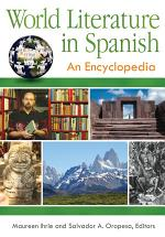 World Literature in Spanish: An Encyclopedia [3 volumes]