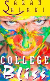 College Bliss: The Adventures of Jaz Jimínez 1-4