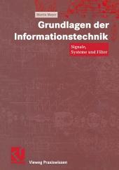 Grundlagen der Informationstechnik: Signale, Systeme und Filter