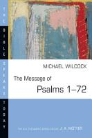 The Message of Psalms 1   72 PDF