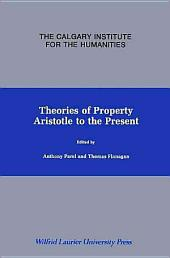 Theories of Property: Aristotle to the Present