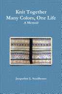 Knit Together: Many Colors, One Life