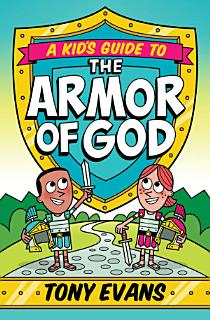 A Kid s Guide to the Armor of God Book