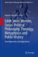 Edith Stein  Women  Social Political Philosophy  Theology  Metaphysics and Public History PDF