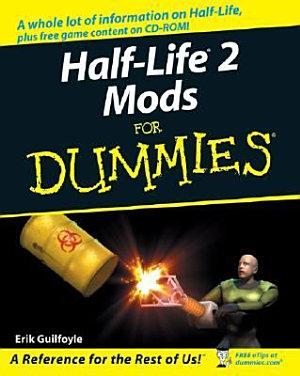 Half Life 2 Mods For Dummies
