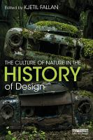 The Culture of Nature in the History of Design PDF