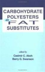 Carbohydrate Polyesters as Fat Substitutes