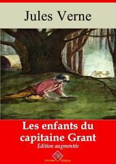 Les enfants du capitaine Grant: Nouvelle édition augmentée